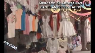 SAN JUAN DE LOS LAGOS MERCADO DE ARTESANIAS.wmv