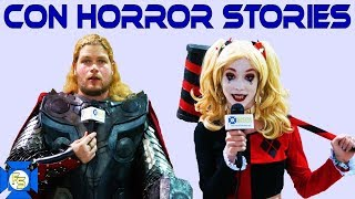 Con Horror Stories - Cosplayer Harassment