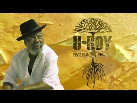 U-Roy Feat. Tiken Jah Fakoly & Balik (Danakil) - The Hard Way - Pray Fi Di People - New Album