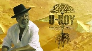 U-Roy Feat. Tiken Jah Fakoly & Balik (Danakil) - The Hard Way - Pray Fi Di People - New Album