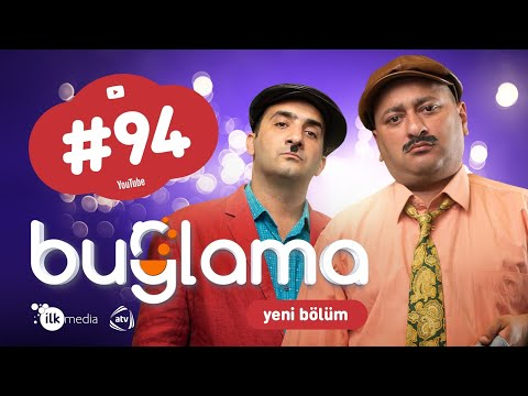 """""""Buğlama"""" #94 Yeni (08.05.2021)"""