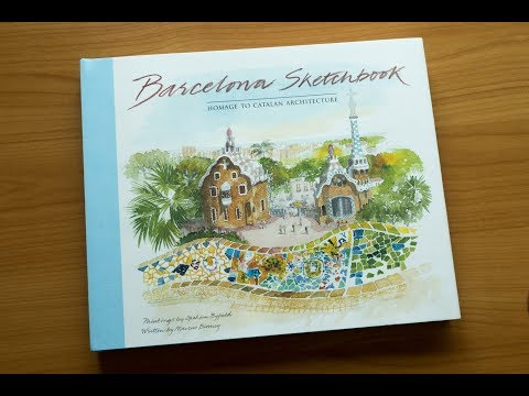 Barcelona Sketchbook: Homage to Catalan Architecture by Graham Byfield