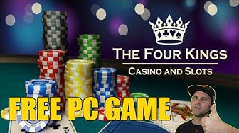 FOUR KINGS CASINO - FREE PC GAME ON STEAM 4K UHD