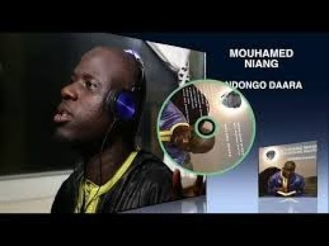 Mouhamed Niang Thieuy Serigne Saliou ( Nouvel Album~NDONGO DAARA)