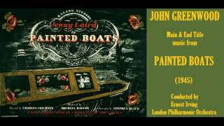 John Greenwood: music from Painted Boats (1945)