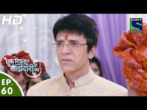 Download Ek Rishta Saajhedari Ka - एक रिश्ता साझेदारी का - Episode 60 - 28th October, 2016