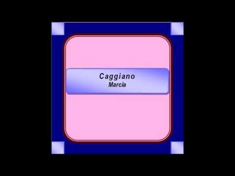"""""""Caggiano""""- Marcia - A. Imparato"""