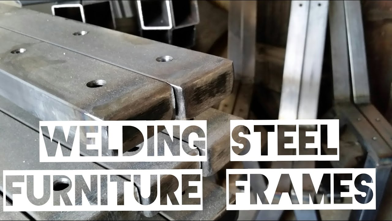 Welding Steel Furniture Frames Youtube