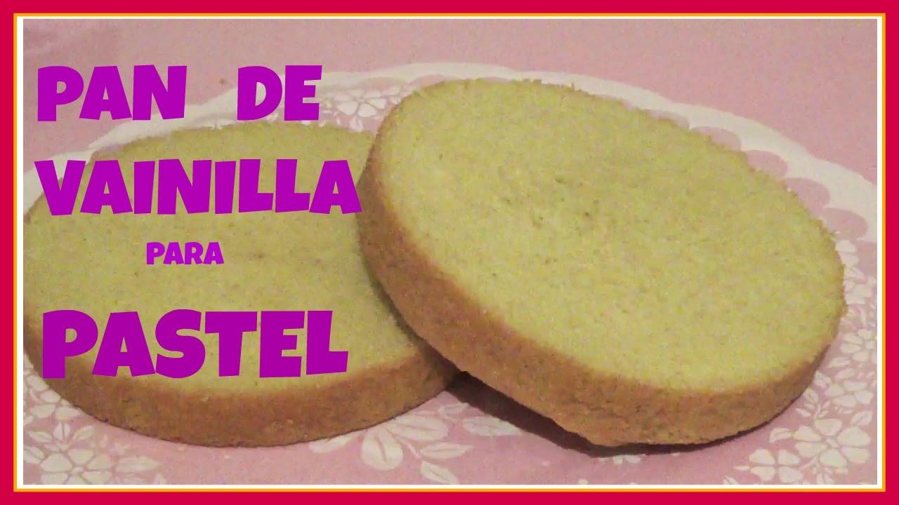 Pan De Vainilla Para Pastel