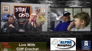 Stray Casts December 06, 2017 featuring Cliff Crochet
