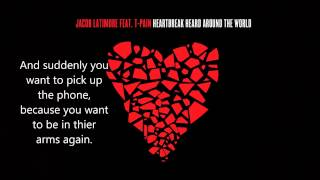 Jacob Latimore feat. T-Pain - Heartbreak Heard Around the World