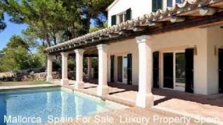 Luxury Property Spain Mallorca - House for Sale in Spain 2011