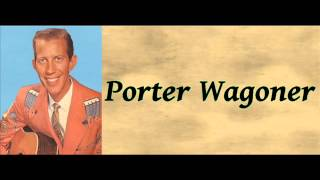 The Big River Train - Porter Wagoner