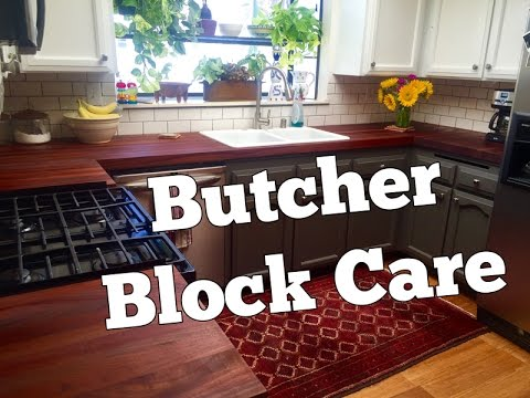 How To Take Care Of Butcher Block Countertops And Maintenance