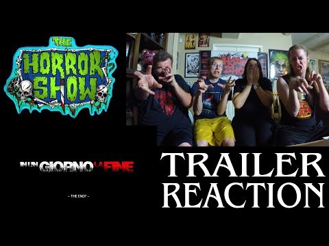 """The End"" 2017 Horror Movie Trailer Reaction – The Horror Show"