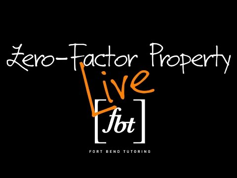 The Zero-Factor Property Live [fbt] (Solving Quadratic Equations by Factoring)