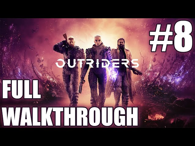 Outriders walkthrough part 8 | Solo Technomancer | Gameplay LIVESTREAM
