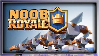 NOOB ROYALE | The Biggest Noobs On Clash Royale!