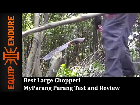 Best Large Chopper MyParang Parang Test and Review by Equip 2 Endure YouTube Cut
