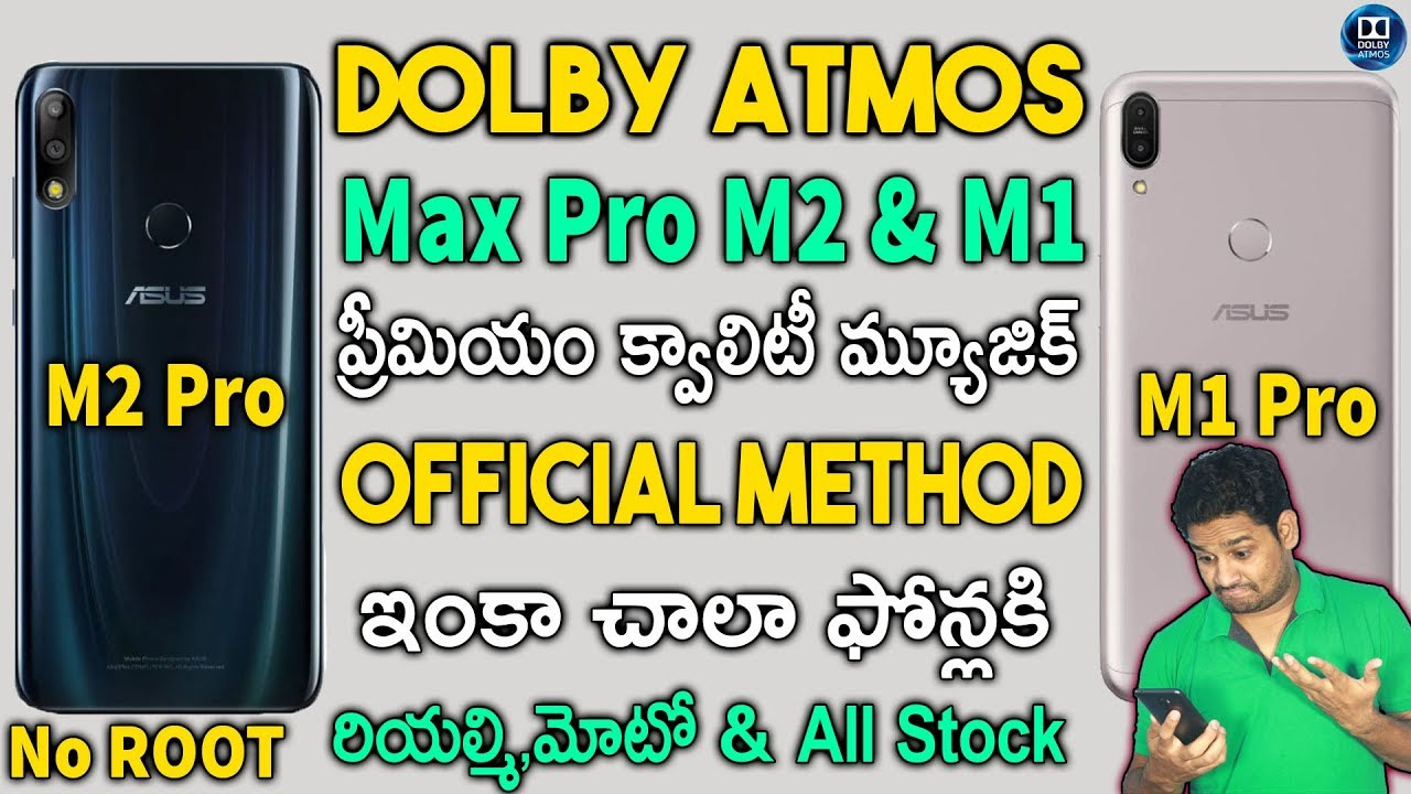 [Guide] Dolby on Asus Zenfone Max Pro M2 & M1 || For All Stock Android  Phones | Telugu