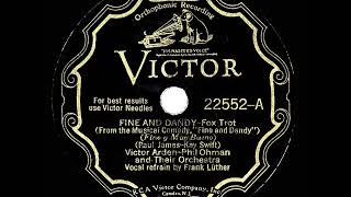 1930 HITS ARCHIVE: Fine And Dandy - Arden-Ohman Orchestra (Frank Luther, vocal) YouTube Videos