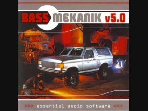 Bass Mekanik  Bass Mekanik Original