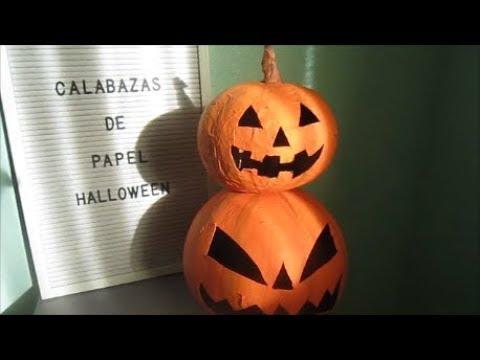 Como hacer calabazas para halloween de papel youtube - Como hacer calabazas de halloween ...