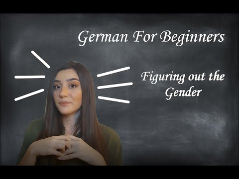 GERMAN FOR BEGINNERS: Figuring out the Gender