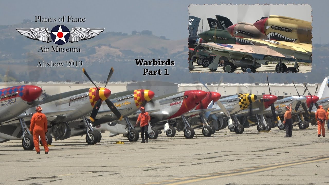 Planes of Fame airshow 2019 'Warbirds' part 1