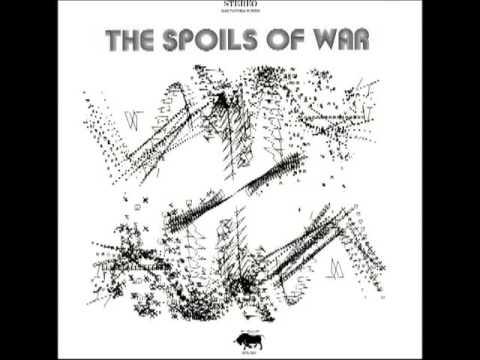 THE SPOILS OF WAR (1969/1970) REMASTERED, FULL ALBUM