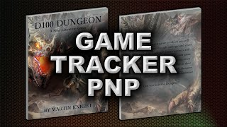 GAME TRACKER PNP (D100 DUNGEON)