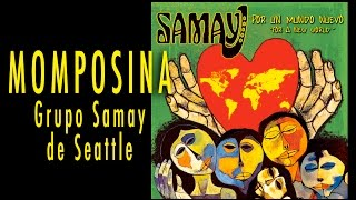 Momposina - Grupo Samay de Seattle