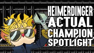 Repeat youtube video Heimerdinger ACTUAL Champion Spotlight