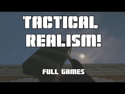 Tactical Realism - Full Games! - Rainbow Six: Siege