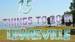 Top 15 Things To Do In Lewisville, Texas