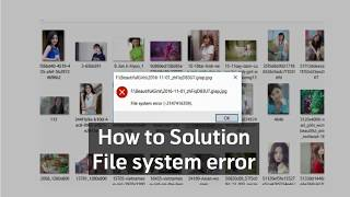 How to fix file system error (-2147416359) in windows 10