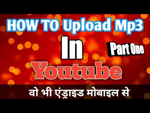 How to Upload mp3 and image File in Youtube    Filmora Application     Hindi Video