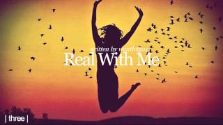 Real With Me - 3
