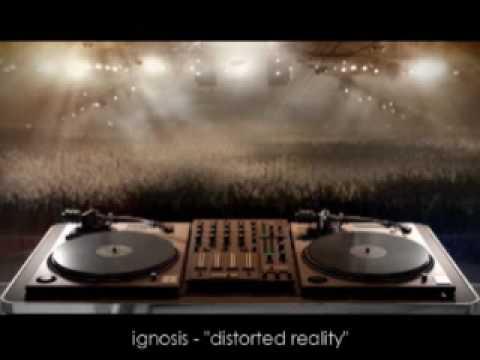 Ignosis - Distorted Reality
