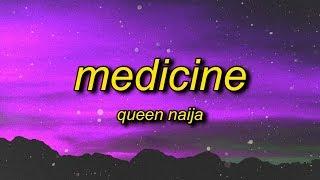 Queen Naija - Medicine (Lyrics) | not for you but for him