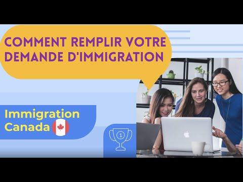 Comment remplir votre demande d'immigration - Immigration Canada