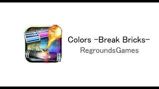 Colors -Break Bricks-