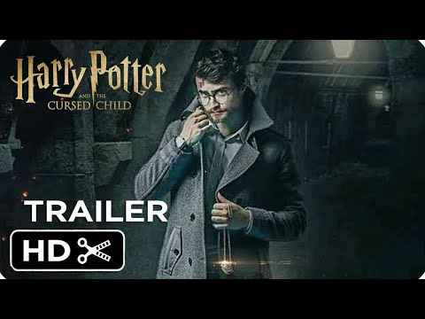 HARRY POTTER AND THE CURSED CHILD | New Trailer (2021) | Daniel Radcliffe, Emma watson