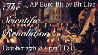 AP Euro Live: The Scientific Revolution