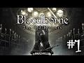 Bloodborne The Old Hunters Прохождение дополнения 1 Кошмар охотника mp3