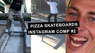 Instagram Comp #2 - Pizza Skateboards