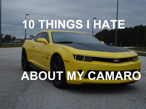10 Things I Hate About My 5Th Generation Camaro - YouTube