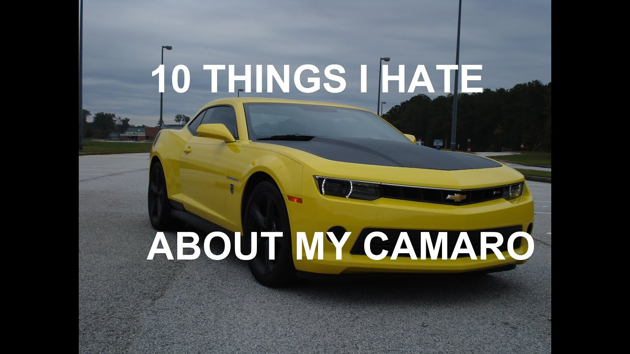 10 Things I Hate About My 5Th Generation Camaro