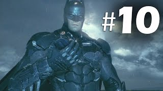 Batman Arkham Knight Part 10 - Airship - Gameplay Walkthrough PS4