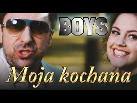 Boys - Moja kochana (Official Video) Disco Polo 2017 thumbnail
